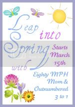 Leap into Spring Eighty MPH Mom